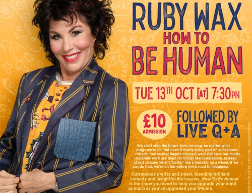 Ruby Wax – How To Be Human